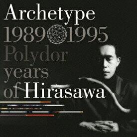 平沢進/アーキタイプ 【CD】