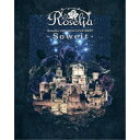 Roselia/Roselia 2017-2018 LIVE BEST -Soweit- 【Blu-ray】