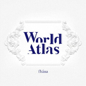 fhana/World Atlas (初回限定) 【CD+Blu-ray】