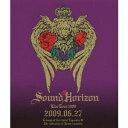 Sound Horizon 第三次領土拡大遠征凱旋記念 国王生誕祭 2009.06.27 【Blu-ray】