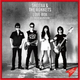 SHEENA & THE ROKKETS/LOVE BOX -42nd Anniversary Kollection-《限定BOX盤》 (初回限定) 【CD+DVD】