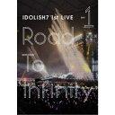 IDOLiSH7/アイドリッシュセブン 1st LIVE「Road To Infinity」 DAY1 【DVD】