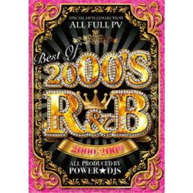 パワー★DJS/BEST OF 2000'S R&B 2000-2009 【DVD】