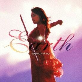 高木綾子/Earth〜フルート名曲の旅 【CD】