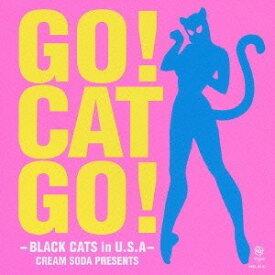 BLACK CATS/GO! CAT GO!-BLACK CATS in U.S.A-CREAM SODA PRESENTS 【CD+DVD】
