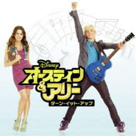 (オリジナル・サウンドトラック)/オースティン&アリー:ターン・イット・アップ サウンドトラック 【CD】