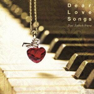 榊原大/Dear Love Songs 【CD】