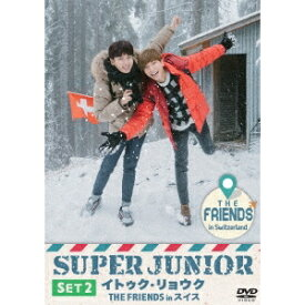 SUPER JUNIOR イトゥク・リョウク THE FRIENDS in スイス SET2 【DVD】