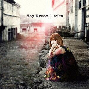aiko/May Dream《通常仕様盤》 【CD】