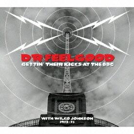 ドクター・フィールグッド/ライヴ・アット・ザ・BBC〜ウィルコ・ジョンソン・イヤーズ 【CD】