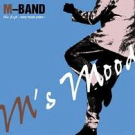 M-BAND/m's mood the best -sony music years- 【CD】