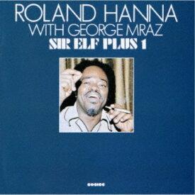 ローランド・ハナ/サー・エルフ・プラス1 +3《完全限定生産盤》 (期間限定) 【CD】