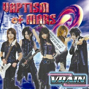 VRAIN/VAPTISM OF MARS 【CD】