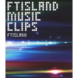 FTISLAND MUSIC CLIPS 【Blu-ray】