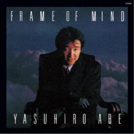 安部恭弘/FRAME OF MIND《生産限定盤》 (初回限定) 【CD】