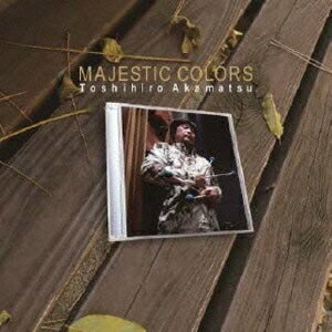 赤松敏弘/MAJESTIC COLORS 【CD】