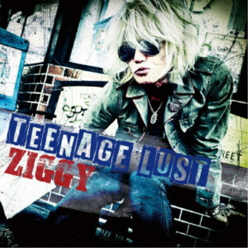 ZIGGY/TEENAGE LUST 【CD+DVD】