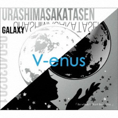 浦島坂田船/V-enus《限定盤B》 (初回限定) 【CD+DVD】