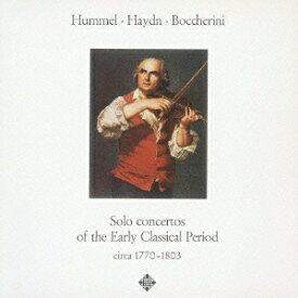 (クラシック)/フンメル、ハイドン、ボッケリーニ:協奏曲集 【CD】