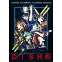 DISH/DISH// SUMMER AMUSEMENT'19 [Junkfood Attraction] (初回限定) 【Blu-ray】