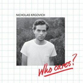ニコラス・ケルゴヴィッチ/Who Cares? + On Cahuenga 【CD】
