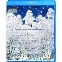 V-music雪〜winter with your favorite music〜 【Blu-ray】