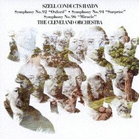ジョージ・セル/クリーヴランド管弦楽団/ハイドン:交響曲第92番「オックスフォード」 第94番「驚愕」&第96番「奇蹟」 (期間限定) 【CD】