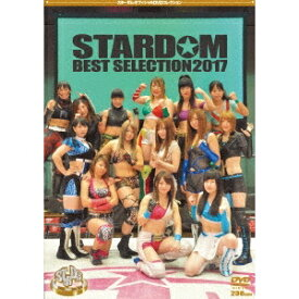 スターダム BEST SELECTION 2017 【DVD】
