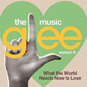 (オリジナル・サウンドトラック)/glee/グリー <シーズン6> sings バート・バカラック 〜世界は愛を求めてる〜 【CD】