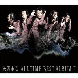 矢沢永吉/ALL TIME BEST ALBUM II 【CD】