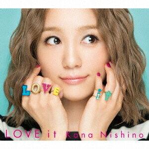 西野カナ/LOVE it (初回限定) 【CD+DVD】