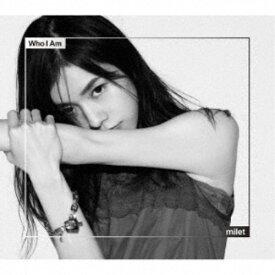 milet/Who I Am (初回限定) 【CD+DVD】