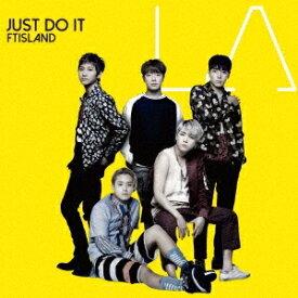 FTISLAND/JUST DO IT《通常盤》 【CD】
