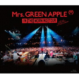 Mrs.GREEN APPLE/IN THE MORNING TOUR - LIVE at TOKYO DOME CITY HALL 20161208 【Blu-ray】