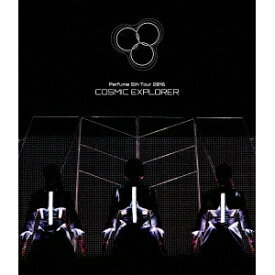 Perfume/Perfume 6th Tour 2016 「COSMIC EXPLORER」《通常版》 【Blu-ray】