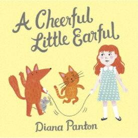 ダイアナ・パントン/チアフル・リトル・イアフル〜幸せの合言葉 【CD】