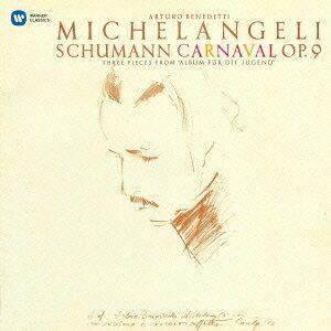 アルトゥーロ・ベネデッティ・ミケランジェリ/シューマン:謝肉祭 子供のためのアルバム(3曲) 【CD】