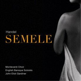 ジョン・エリオット・ガーディナー/ヘンデル:セメレ HWV58 【CD】