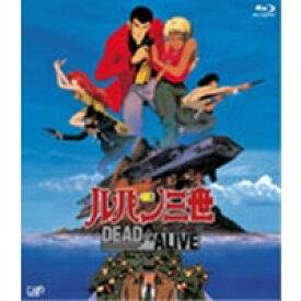 ルパン三世 DEAD OR ALIVE 【Blu-ray】