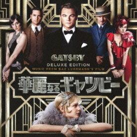 (オリジナル・サウンドトラック)/ミュージック・フロム・バズ・ラーマンズ・フィルム 華麗なるギャツビー 【CD】