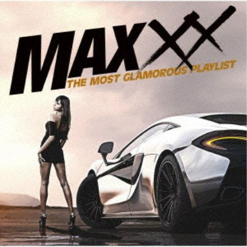 (V.A.)/MAXXX ザ・モスト・グラマラス・プレイリスト 【CD】