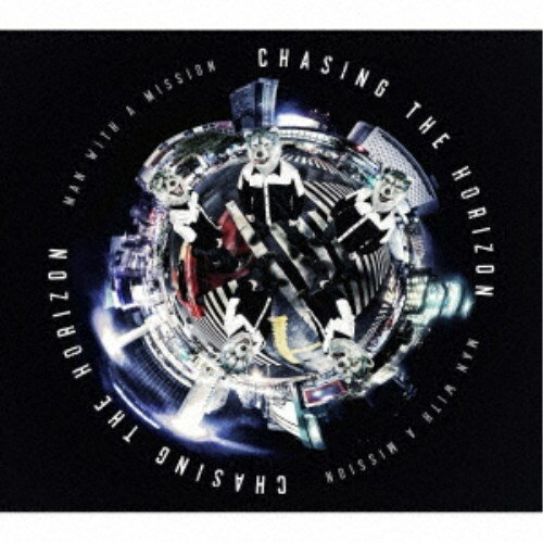 MAN WITH A MISSION/CHASING THE HORIZON (初回限定) 【CD+DVD】