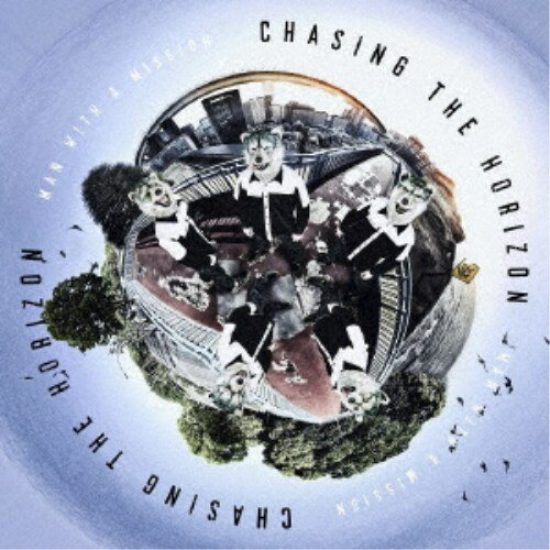 MAN WITH A MISSION/Chasing the Horizon《通常盤》 【CD】