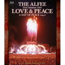 THE ALFEE/23rd Summer 2004 LOVE & PEACE A DAY OF PEACE Aug.15 【Blu-ray】
