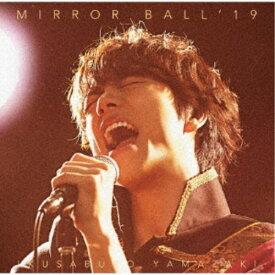【送料無料】山崎育三郎/MIRROR BALL'19《超豪華盤》 (初回限定) 【CD+DVD】
