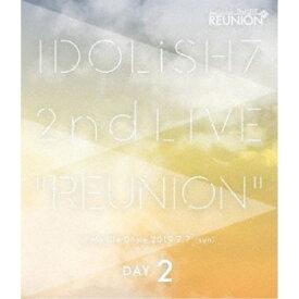 アイドリッシュセブン/アイドリッシュセブン 2nd LIVE「REUNION」 DAY2 【Blu-ray】