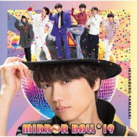 【送料無料】山崎育三郎/MIRROR BALL'19 (初回限定) 【CD+DVD】