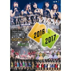 オムニバス/Hello!Project COUNTDOWN PARTY 2016 〜 GOOD BYE & HELLO! 〜 【DVD】