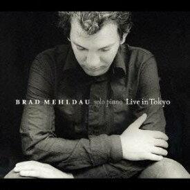 ブラッド・メルドー/LIVE IN TOKYO 【CD】