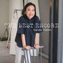 五輪真弓/五輪真弓 THE BEST ENCORE 【CD】
